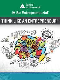 JA Be Entrepreneurial<sup style='text-decoration:none;'>®</sup> (Think Like an Entrepreneur)
